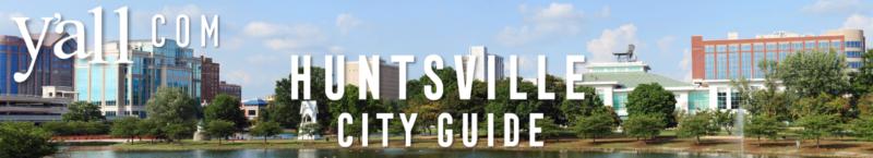 Huntsville AL Travel Guide