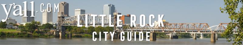 Little Rock AR Travel Guide