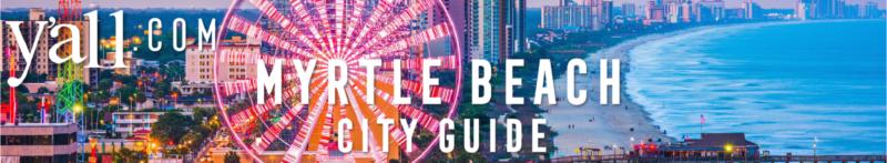Myrtle Beach SC Travel Guide