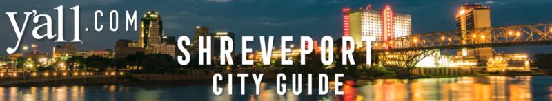 Shreveport LA Travel Guide