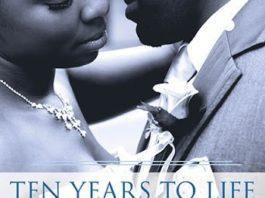 ten years to life